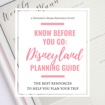 Know Before you Go: Disneyland Planning Resources