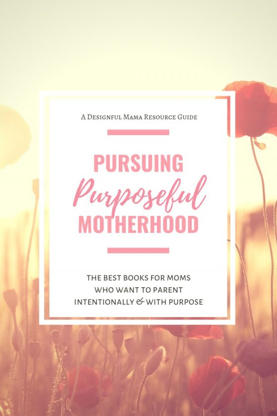 If you struggle with finding purpose in the day to day of motherhood with young children, these 5 books are the fuel you need to pursue a life of purpose and to flourish!
